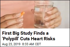 First Big Study Finds a 'Polypill' Cuts Heart Risks