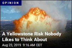 A Yellowstone Risk Nobody Likes to Think About