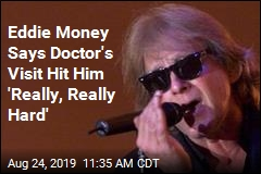 Eddie Money Says Doctor's Visit Hit Him 'Really, Really Hard'