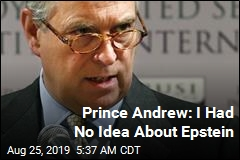 Prince Andrew: I Had No Idea About Epstein