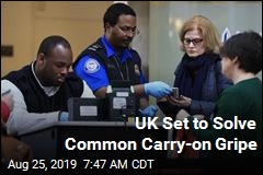 UK Set to Solve Common Carry-on Gripe