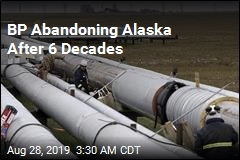 BP Is Getting Out of Alaska