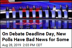 On Debate Deadline Day, New Polls Have Bad News for Some