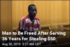 Man to Be Freed After Serving 36 Years for Stealing $50
