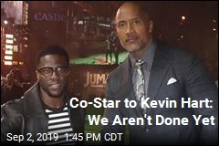 Co-Star to Kevin Hart: We Aren't Done Yet