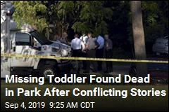 Missing Toddler Found Dead in Park After Conflicting Stories
