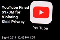 YouTube Fined $170M for Violating Kids' Privacy