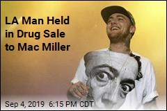 Man Arrested in Drug Sale 2 Days Before Mac Miller Died