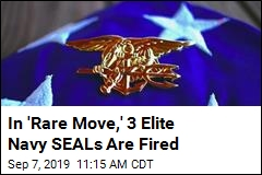In 'Rare Move,' 3 Elite Navy SEALs Are Fired