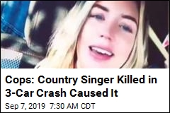 Cops: Country Singer Killed in 3-Car Crash Caused It