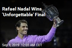 Nadal Wins Thrilling US Open Final