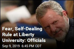 Fear, Self-Dealing Rule at Liberty University: Officials