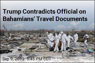 Trump Contradicts Official on Bahamians' Travel Documents