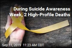 During Suicide Awareness Week, 2 High-Profile Deaths
