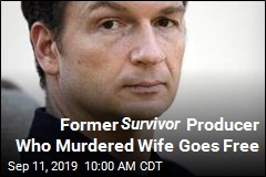 Former Survivor Producer Who Murdered Wife Goes Free