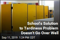 School's Solution to Tardiness Problem Doesn't Go Over Well
