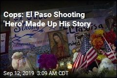 Cops: El Paso Shooting 'Hero' Made Up His Story