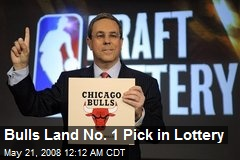 Bulls Land No. 1 Pick in Lottery