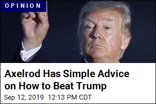 Axelrod Has Simple Advice on How to Beat Trump