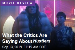 What the Critics Are Saying About Hustlers