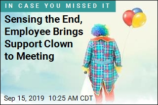 Sensing the End, Employee Brings Support Clown to Meeting
