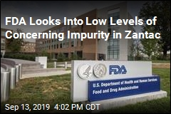 FDA Looks Into Low Levels of Concerning Impurity in Zantac