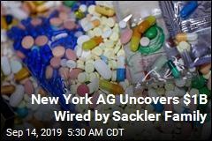 New York AG Uncovers $1B Wired by Sackler Family