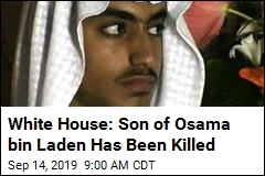 White House: Son of Osama bin Laden Has Been Killed