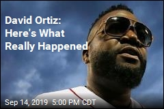 David Ortiz: Here's What Really Happened
