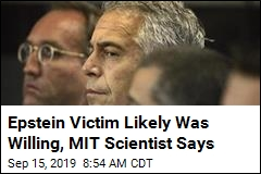 MIT Scientist Figures Epstein Victim Was 'Entirely Willing'