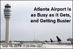 Atlanta Airport Is as Busy as It Gets, and Getting Busier