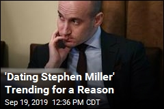 'Dating Stephen Miller' Trending for a Reason