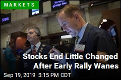 Stocks End Little Changed After Early Rally Wanes
