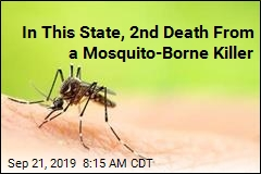 In This State, 2nd Death From a Mosquito-Borne Killer