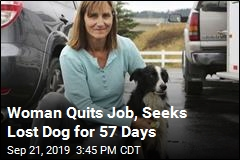 Woman Quits Job, Seeks Lost Dog for 57 Days