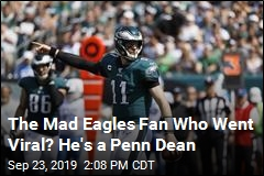 Eagles Fan Gets Mad, Goes Viral, Turns Out to Be Penn Dean