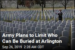 Army Plans to Limit Who Can Be Buried at Arlington