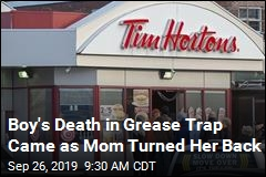 Boy's Death in Grease Trap Came as Mom Turned Her Back