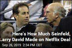 Seinfeld, Larry David Made a Ton of Money on Netflix Deal