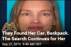 They Found Her Car, Backpack. The Search Continues for Her