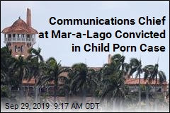 Communications Chief at Mar-a-Lago Convicted in Child Porn Case