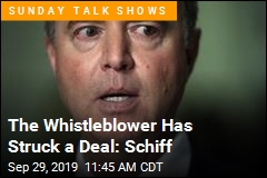 The Whistleblower Has Struck a Deal: Schiff