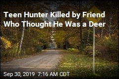 Teen Hunter Shot by Friend Who Thought He Was a Deer