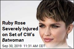Ruby Rose Severely Injured on Set of CW's Batwoman