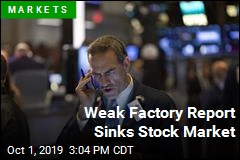 Weak Factory Report Sinks Stock Market