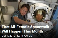 First All-Female Spacewalk Is Back On