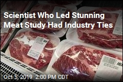 Scientist Behind Meat Study Had Industry Ties