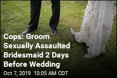 Cops: Groom Sexually Assaulted Bridesmaid 2 Days Before Wedding