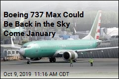 Boeing 737 Max Could Be Back in the Sky Come January