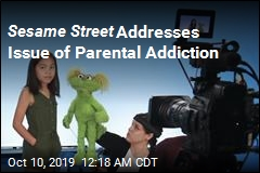 Sesame Street Tackles Opioid Addiction Crisis